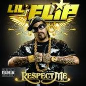 Respect Me de Lil' Flip