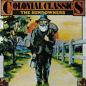 Colonial Classics by The Sundowners