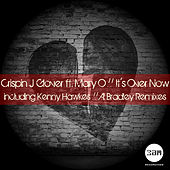 It's Over Now by Crispin J. Glover