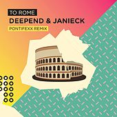 To Rome (Pontifexx Radio Remix) von Deepend