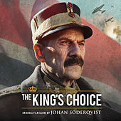 The King's Choice (Original Score) by Johan Söderqvist