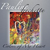 Colors of My Heart de Pauline Frechette