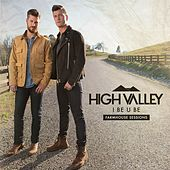 I Be U Be (Farmhouse Sessions) by High Valley