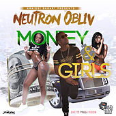 Money & Girls (Feat. Neutron Obliv) - Single by KraiGGi BaDArT