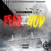 Fear of God by Chedda Bang