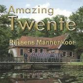 Amazing Twente de Rijssens Mannenkoor