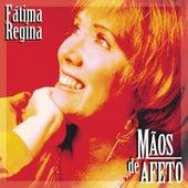 Mãos de Afeto de Fátima Regina