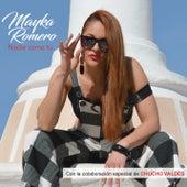 Nadie Como Tú de Mayka Romero