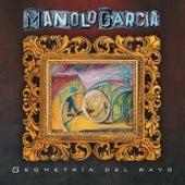Geometría del Rayo de Manolo Garcia