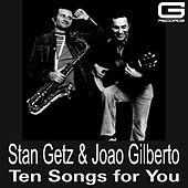 Ten songs for you de Stan Getz