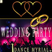 Wedding Party by Dance Myrial