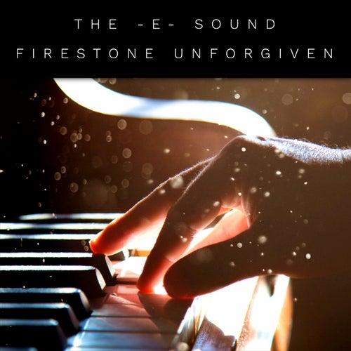 The E Sound (Firestone / Unforgiven) by JunLIB