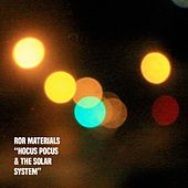 Hocus Pocus & the Solar System by Ror Materials