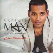 Eterna Namorada de Raffael Max