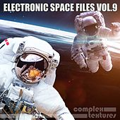 Electronic Space Files, Vol. 9 di Various Artists