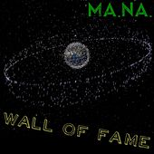 Wall of Fame by Mana