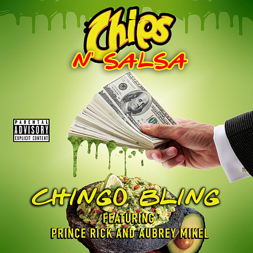 Chips n' Salsa by Chingo Bling