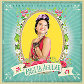 Primero Soy Mexicana de Angela Aguilar