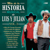 Mas De La Historia Musical De Luis Y Julian, Vol. 2 by Luis Y Julian
