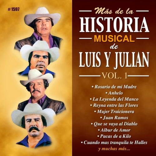Mas De La Historia Musical De Luis Y Julian, Vol. 1 by Luis Y Julian