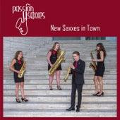 New Saxxes in Town von Passion4Saxxes