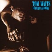 Foreign Affairs (Remastered) de Tom Waits