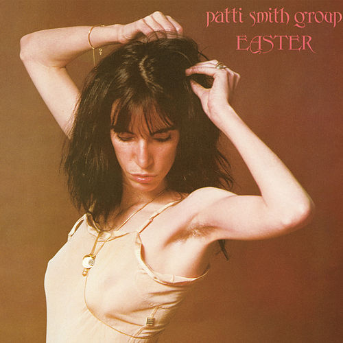 Easter di Patti Smith