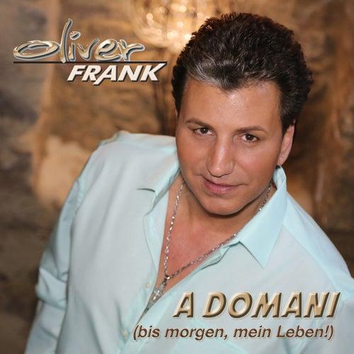 A Domani (Bis morgen, mein Leben!) by Oliver Frank