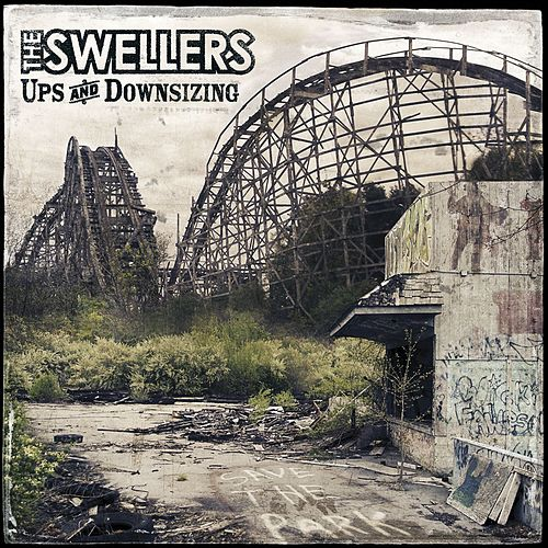 Ups and Downsizing by The Swellers