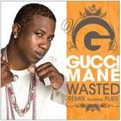 Wasted [feat. Plies] [Remix] de Gucci Mane