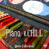 Piano and Chill - Movie Collection by Various Artists