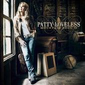 Mountain Soul II by Patty Loveless