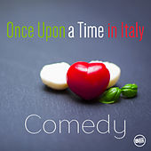 Once Upon a Time in Italy - Comedy Movies by Various Artists