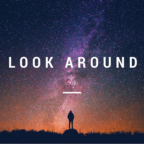 Look Around by I:Cube
