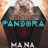 Pandora by Mana