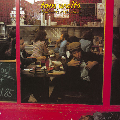 Nighthawks At The Diner (Remastered Live) by Tom Waits