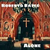 Alone de Roberto Bates
