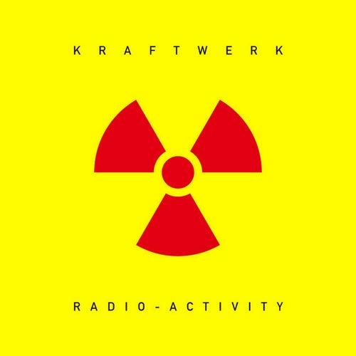 Radio-Activity (2009 Digital Remaster) by Kraftwerk