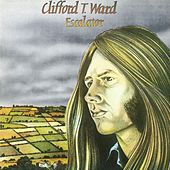 Escalator (With Bonus Track) by Clifford T. Ward