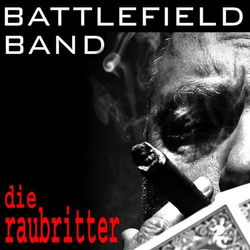 Die Rabriiter by Battlefield Band