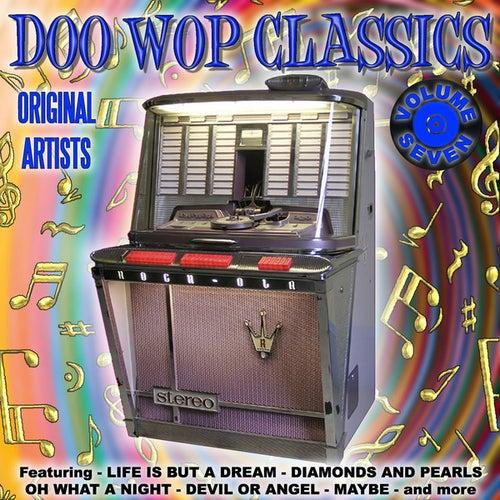 Doo Wop Classics Vol. 7 by Various Artists