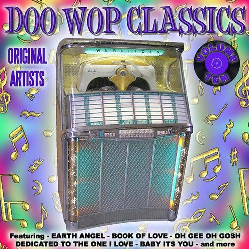 Doo Wop Classics Vol. 10 by Various Artists