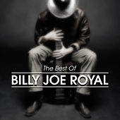 The Best of Billy Joe Royal by Billy Joe Royal