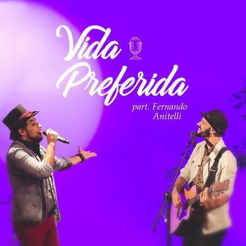 Vida Preferida (Ao Vivo) by Rafinha