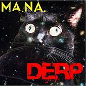 Derp by Mana