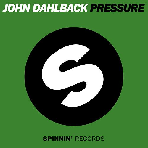 Pressure (Radio Edit) by John Dahlbäck