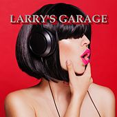 Larry's Garage von Various Artists