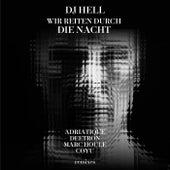 Wir reiten durch die Nacht Remixes de DJ Hell
