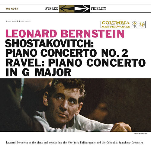 Shostakovitch: Piano Concerto No. 2;  Ravel: Piano Concerto in G Major; Gershwin: Rhapsody in Blue by Leonard Bernstein