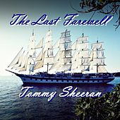 The Last Farewell by Tommy Sheeran